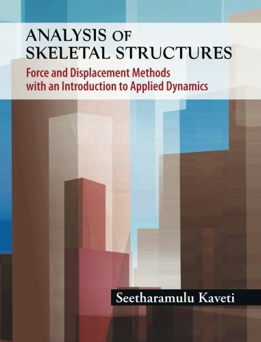 9780071332934: Analysis of Skeletal Structures: Force and Displacement Methods with an Introduction to Applied Dynamics