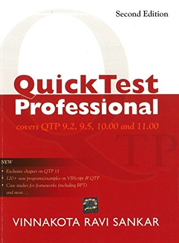 Quick Test Professional: Covers QTP 9.2, 9.5, 10.00 and 11.00 (Second Edition): V. Ravi Sankar
