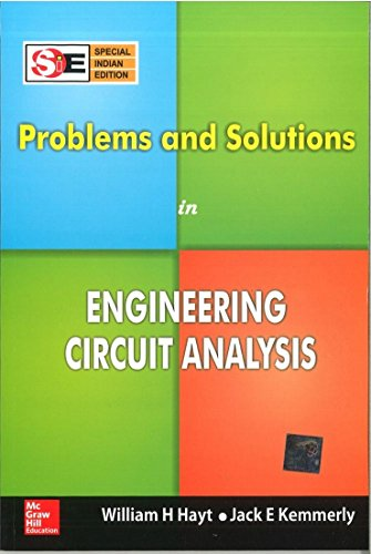 Problems And Solutions In Engineering Circuit Analysis: Hayt,W.H.