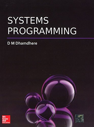Systems Programming: D M Dhamdhere