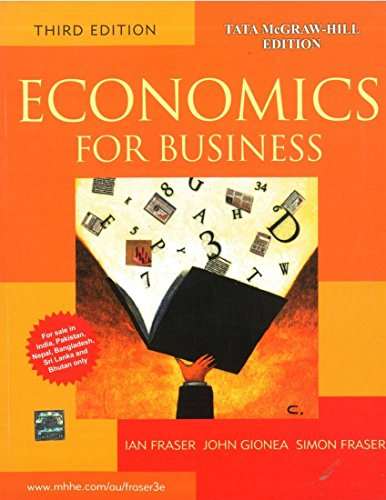 Economics for Business (Third Edition): Ian Fraser