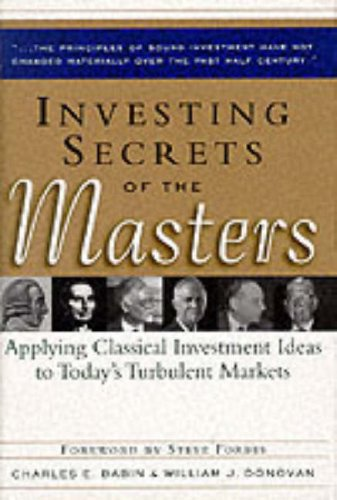 9780071341004: Investing Secrets of the Masters: Applying Classical Investment Ideas to Today's Turbulent Markets