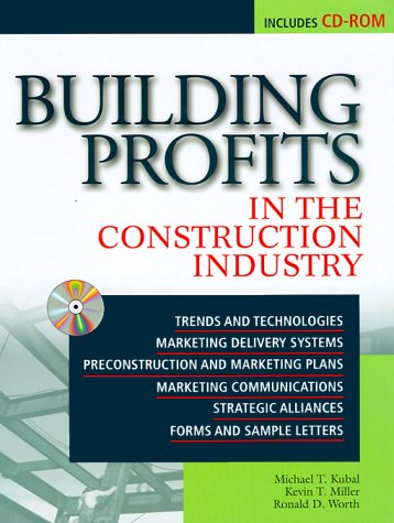 9780071341042: Building Profits in the Construction Industry: Trends, Best-practices, Technology, How to and Resources
