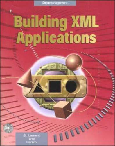 9780071341165: Building XML Applications