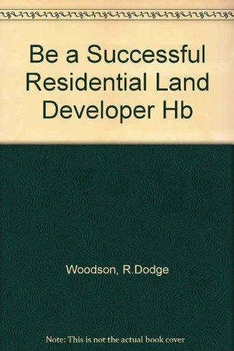 9780071341592: Be a Successful Residential Land Developer