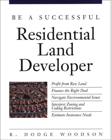 9780071341608: Be a Successful Residential Land Developer