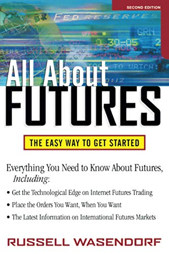 9780071341707: All About Futures: The Easy Way to Get Started (All About Series)