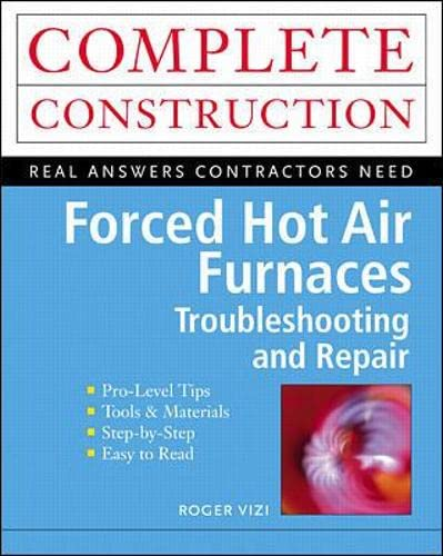 9780071341714: Forced Hot Air Furnaces : Troubleshooting and Repair