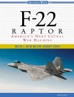 9780071342094: F-22 Raptor: America's Next Lethal War Machine
