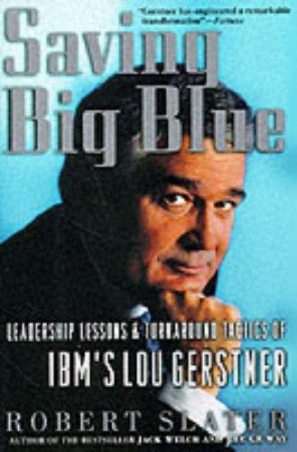 9780071342117: Saving Big Blue: Leadership Lessons and Turnaround Tactics of IBM's Lou Gestner