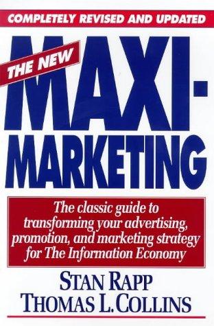 9780071342513: The New Maximarketing