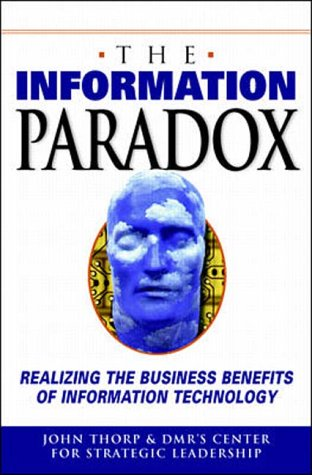 9780071342650: Information Paradox: Realizing the Business Benefits of Information Technology