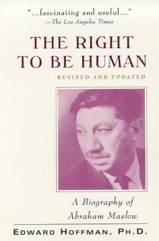 9780071342674: The Right to Be Human: A Biography of Abraham Maslow