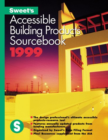 9780071342773: Sweet's Accessible Building Products Catalog File, 1999