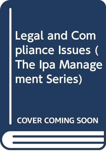 9780071342971: Legal and Compliance Issues (The Ipa Management Series)