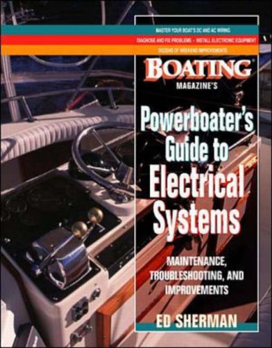 9780071343268: Powerboater's Guide to Electrical Systems: Maintenace, Troubleshooting, and Improvements