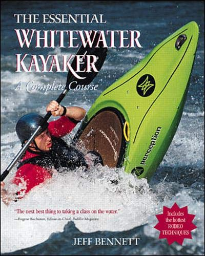 9780071343275: The Essential Whitewater Kayaker: A Complete Course