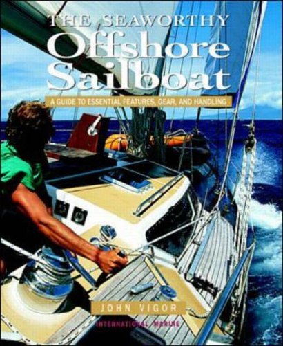 9780071343282: Seaworthy Offshore Sailboat: A Guide to Essential Features, Gear and Handling (International Marine)
