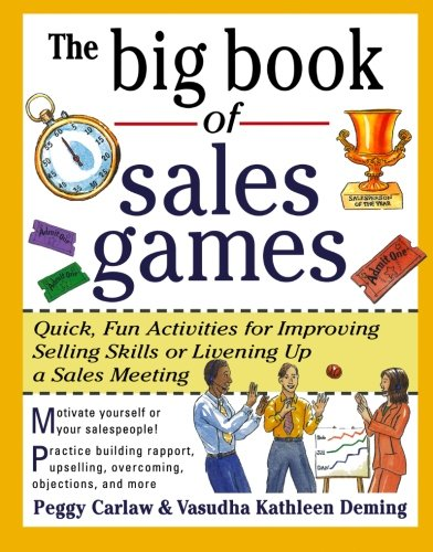 9780071343367: The Big Book of Sales Games: Quick, Fun Activities for Improving Selling Skills or Livening Up a Sales Meeting (Big Book Series)