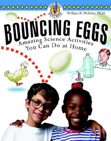 9780071343831: Bouncing Eggs: Amazing Science Activities You Can Do at Home