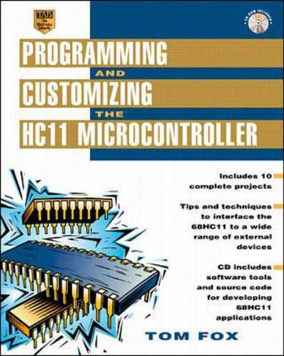 9780071344067: Programming and Customizing the HC11 Microcontroller