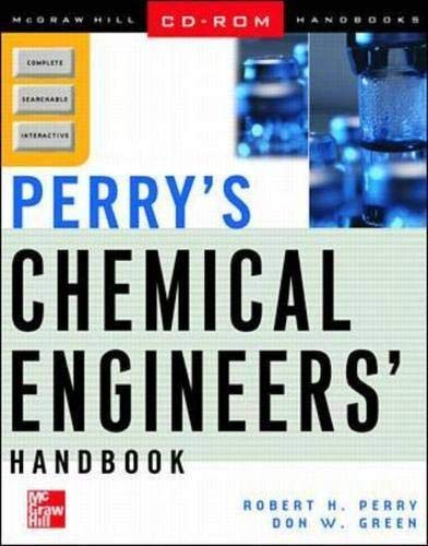 Perry's Chemical Engineers' Handbook (0071344128) by Robert H. Perry; Donald W. Green