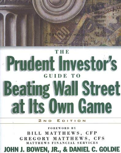 9780071344135: The Prudent Investor's Guide to Beating Wall Street at Its Own Game, 2/e
