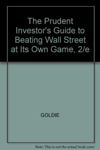 9780071344142: The Prudent Investor's Guide to Beating Wall Street at Its Own Game