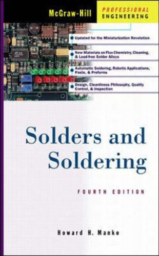 9780071344173: Solders and Soldering (Electronic Packaging)