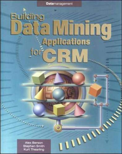 9780071344449: Building Data Mining Applications for CRM