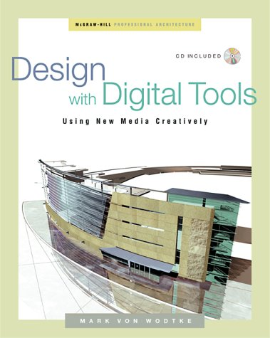 9780071344951: Design With Digital Tools: Using New Media Creatively