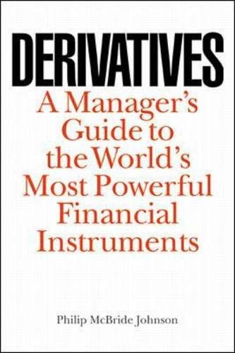 9780071345064: Derivatives: A Manager's Guide to the World's Most Powerful Financial Instruments