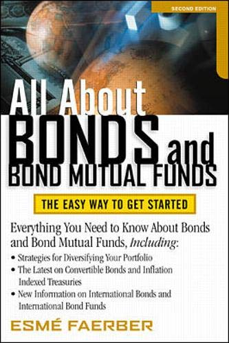 9780071345071: All About Bonds and Bond Mutual Funds: The Easy Way to Get Started (All About Series)