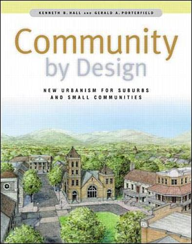 9780071345231: Community By Design: New Urbanism for Suburbs and Small Communities