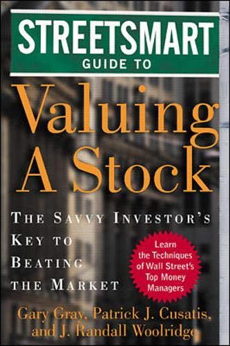 9780071345279: Streetsmart Guide to Valuing A Stock: The Savvy Investor's Key to Beating the Market