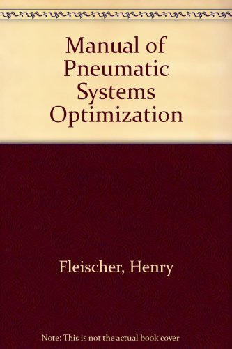 9780071345309: Pneumatic Systems Optimization, Special Reprint Edition