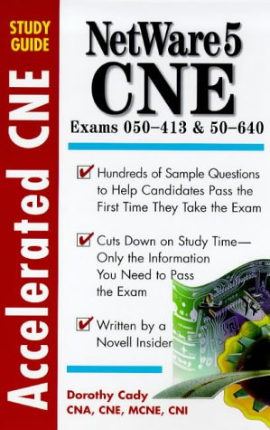 9780071345316: Accelerated Netware 5 Cne Study Guide (Accelerated CNE Study Guides)