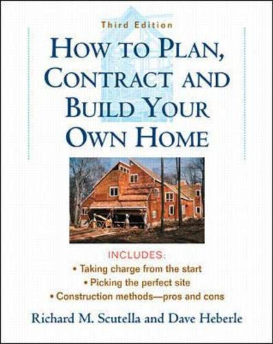 9780071346092: How to Plan, Contract and Build Your Own Home