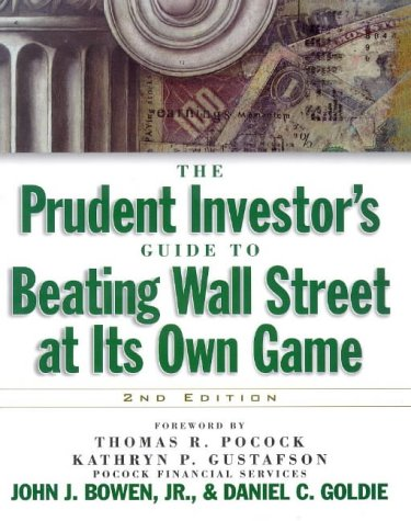 9780071346351: The Prudent Investors Guide to Beating Wall Street at Its Own Game
