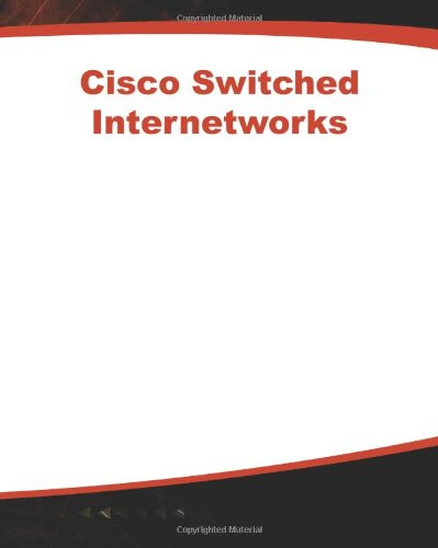 9780071346467: Cisco Switched Internetworks: VLANs, ATM & Voice/Data Integration