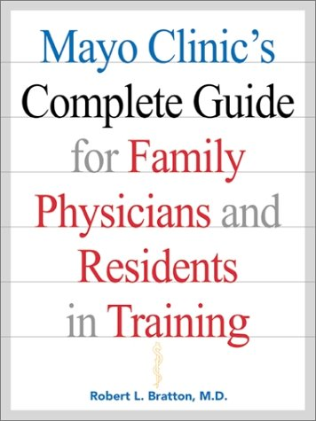 9780071346832: Mayo Clinic's Complete Guide for Family Physicians