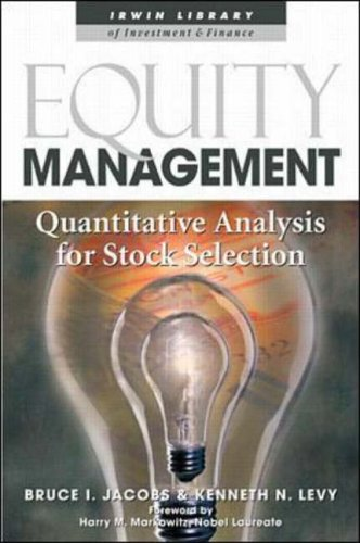 9780071346863: Equity Management: Quantitative Analysis for Stock Selection