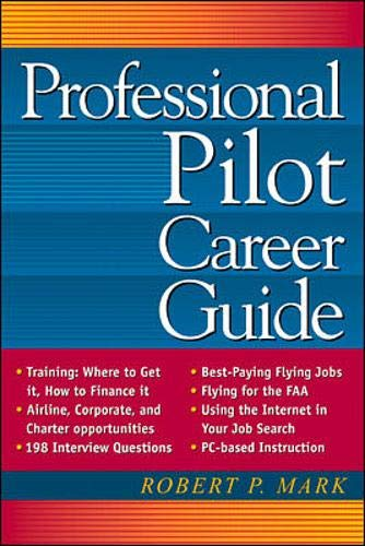 9780071346917: Professional Pilot Career Guide