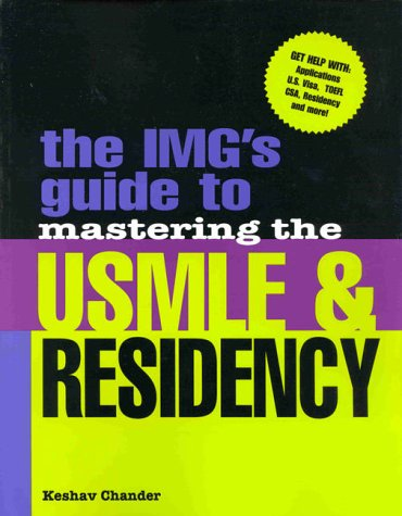 9780071347242: The IMG's Guide to Mastering the USMLE and Residency