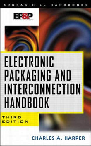 9780071347457: Electronic Packaging and Interconnection Handbook