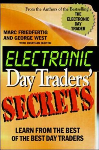 9780071347679: Electronic Day Traders' Secrets: Learn from the Best of the Best E Traders