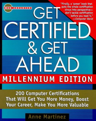 9780071347815: Get Certified & Get Ahead, Millennium Edition