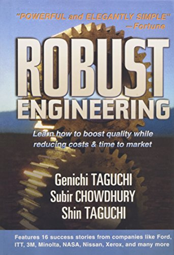 9780071347822: Robust Engineering: Learn How to Boost Quality While Reducing Costs & Time to Market: Learn How to Boost Quality While Reducing Costs and Time to Market