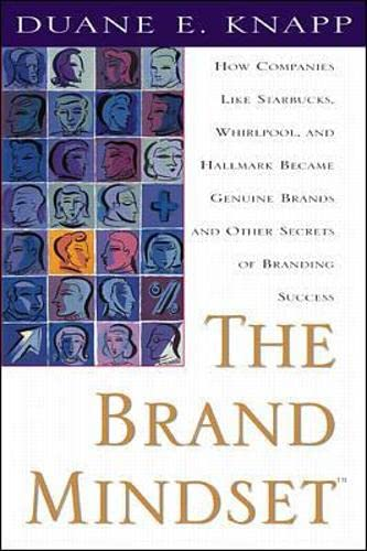 9780071347952: The Brand Mindset: Five Essential Strategies for Building Brand Advantage Throughout Your Company