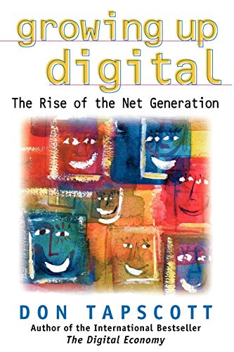 9780071347983: Growing Up Digital: The Rise of the Net Generation
